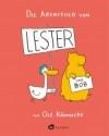 Die Abenteuer von Lester und Bob